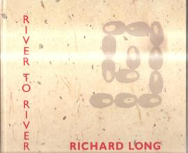 Long, Richard: River to River