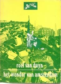 """Duyn, Roel van: """"Het wonder van Amsterdam""""."""