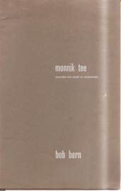 Bern, Bob: Monnik Tee