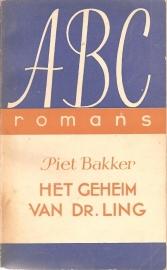 """Bakker, Piet: """"Het geheim van dr. Ling""""."""