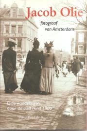Olie, Jacob: Fotograaf van Amsterdam