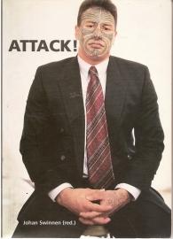 """Swinnen, Johan (concept en realisatie) : """"Attack!"""""""