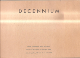 Decennium: Finnish Photographic art of the 1980's