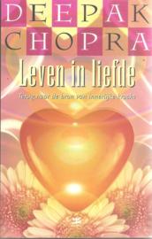 Chopra, Deepak: Leven in liefde