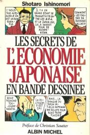 """Ishinomori, Shotaro: """"LEs Secrets de `l Economie Japonaise en Bande Desinee""""."""
