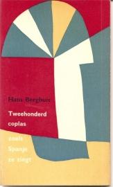 """Berghuis, hans: """"Tweehonderd coplas zoals Spanje ze zingt""""."""