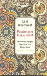 Weemoedt, Lévi: Pessimisme kun je leren!