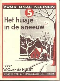 """Hulst, W.G. van de: """"Het huisje in de sneeuw""""."""