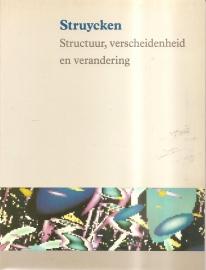 "Struycken: ""Structuur, verscheidenheid en verandering""."