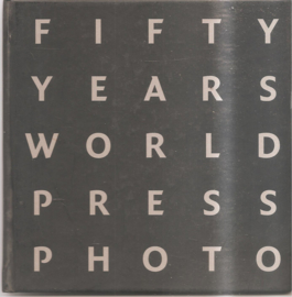 Fifty Years World Press Photo