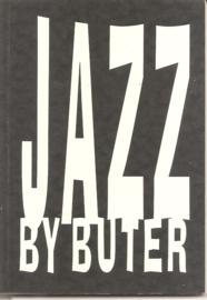 Buter, Hans: Jazz by Buter