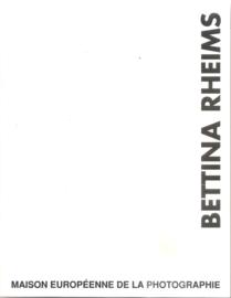 rheims, bettina; catalogus maison Européenne de la photographie