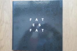 famos, Luisa: Fat es Fat