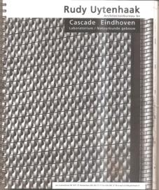 Uytenhaak, Rudy: Cascade Eindhoven