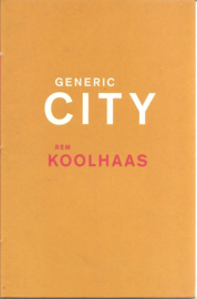 Koolhaas, Rem: Generic City