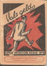 Spot Morton: Vals geld *