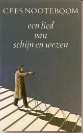 """Nooteboom, Cees: Een lied van schijn en wezen"""". Gesigneerd door de auteur."""