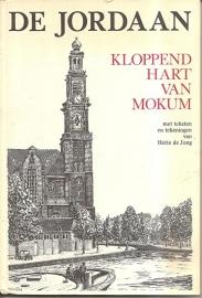 """Jong, Hetty de: """"De Jordaan. Kloppend hart van Mokum""""."""