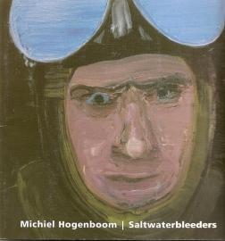 """Hogenboom, Michiel: """"Saltwaterbleeders""""."""