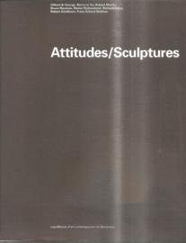 Gilbert & George en anderen: Attitudes / Sculptures