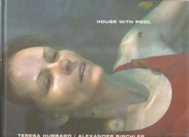 "Hubbart, Teresa: ""House with pool""."