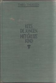 Thijssen, Theo: Kees de Jongen / Het grijze kind