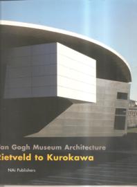 Ibelings, Hans: Van Gogh Museum Architecture. Rietveld to Kurokawa.