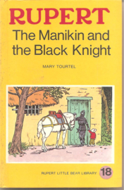 Tourtel, Mary: Rupert The Manikin and the black knight