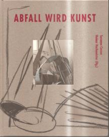 Casser, Susanne: Abfall wird Kunst