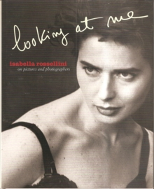 """Rosselini, Isabella: """"Looking at me""""."""
