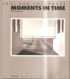 Hollander, Paul den: Moments in Time