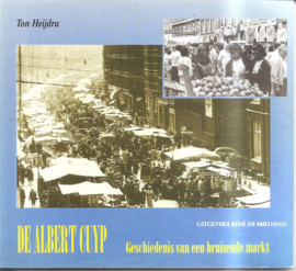 Heijdra, Ton: De Albert Cuyp