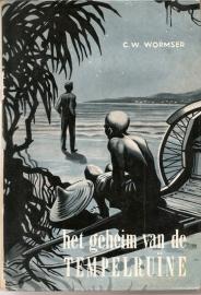 """Wormser, C.W.: """"Het geheim van de Tempelruine""""."""