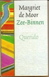 """Moor, Margriet de: """"Zee-Binnen""""."""