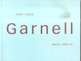 Garnell, , Jean Louis: Werke 1985 - 95