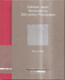 Odo, David: Unknown Japan: Reconsidering 19th-century Photographs