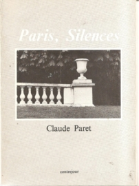"Paret, Claude: ""Paris, Silences"". (gereserveerd)"