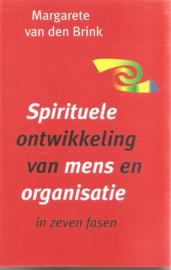 Brink, Margarete van den: spirituele ontwikkeling van mens en organisatie
