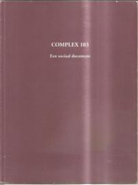 Alleblas, Rogier: Complex 103. Een sociaal document