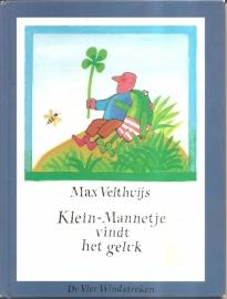 """Velthuys, Max: """"Klein-Mannetje vindt het geluk""""."""