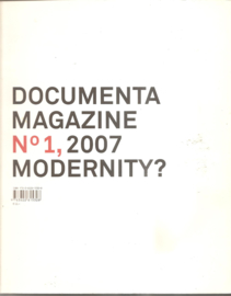 Documenta Magazine No. 1, 2007 Modernity?
