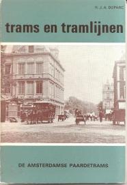 """Duparc, H.J.A.: """"trams en tramlijnen: De Amsterdamse Paardetrams""""."""