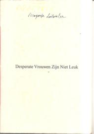 Luitwieler, Margerite: Desperate Vrouwen Zijn Niet Leuk