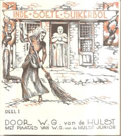 Hulst, W.G. van de: In de Soete Suikerbol 1