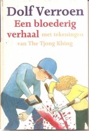 """Verroen, Dolf: """"Een bloederig verhaal""""."""