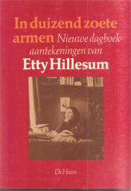 Hillesum, Etty: In duizend zoete armen