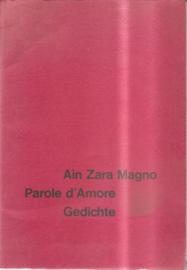 Magna, Ain Zara: Parole d'Amore / Gedichte (gesigneerd)
