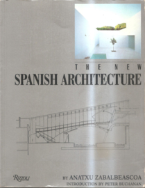 Zabalbeascoa, Anatxu: The New Spanish Architecture
