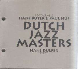 Buter, Hans en Huf, Paul: Dutch Jazz Masters