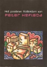 """Hofland, Peter: """"Het positieve Rotterdam van Peter Hofland""""."""